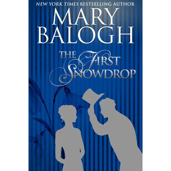 The First Snowdrop - Mary Balogh | 2020-eala-conference.org
