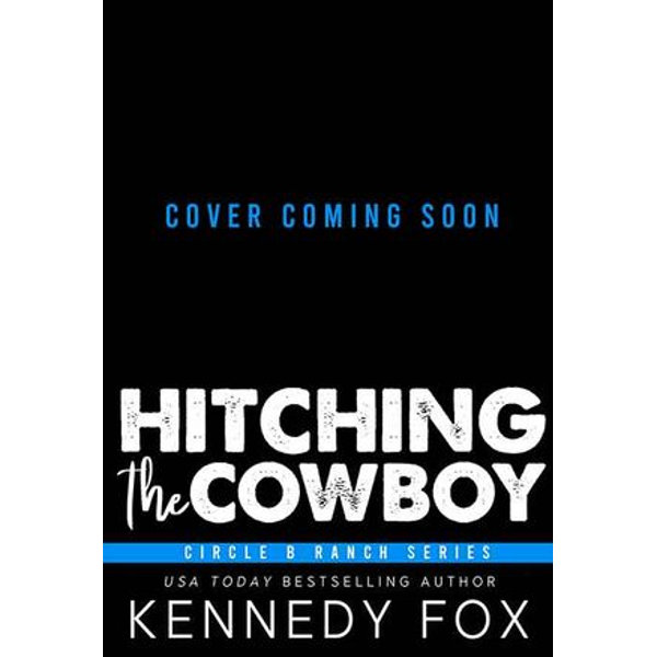 Hitching the Cowboy - Kennedy Fox | 2020-eala-conference.org