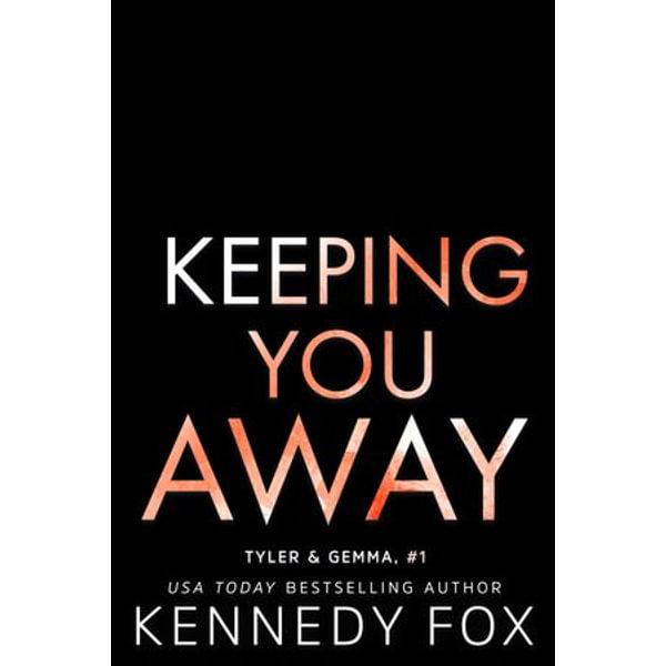 Keeping You Away - Kennedy Fox | Karta-nauczyciela.org