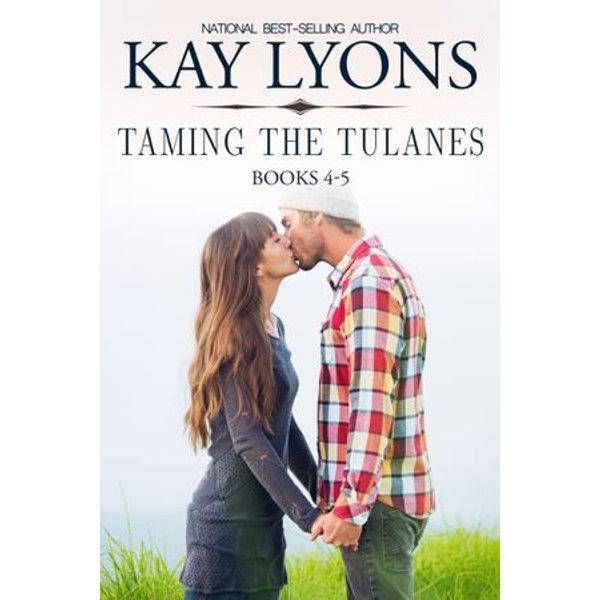 Taming The Tulanes Box Set Books 4-5 - Kay Lyons   2020-eala-conference.org