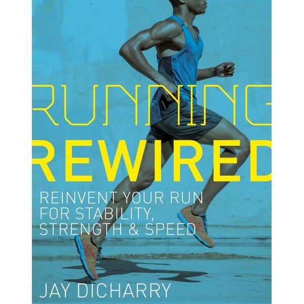 Running Rewired - Jay Dicharry | Karta-nauczyciela.org