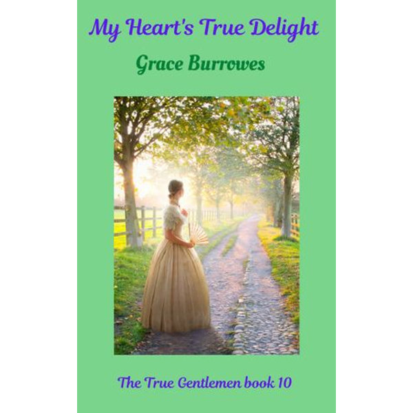 My Heart's True Delight - Grace Burrowes | Karta-nauczyciela.org