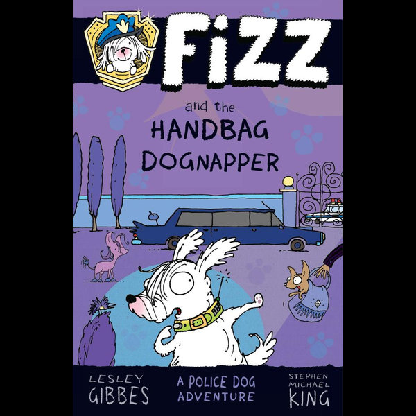 Fizz and the Handbag Dognapper - Lesley Gibbes, Stephen Michael King   Karta-nauczyciela.org