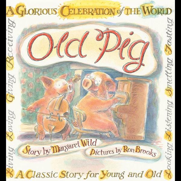 Old Pig - Margaret Wild, Ron Brooks | Karta-nauczyciela.org