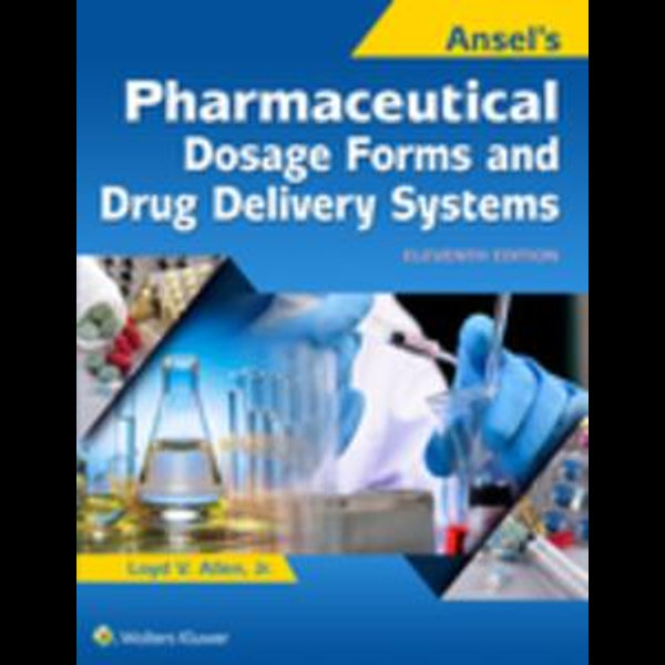 Ansel's Pharmaceutical Dosage Forms and Drug Delivery Systems - Loyd Allen | Karta-nauczyciela.org