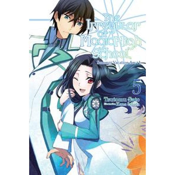 The Irregular at Magic High School, Vol. 5 (light novel) - Kana Ishida, Tsutomu Sato | Karta-nauczyciela.org