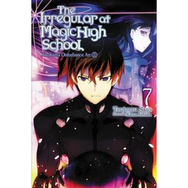 The Irregular at Magic High School, Vol. 7 (light novel) - Kana Ishida, Tsutomu Sato | 2020-eala-conference.org