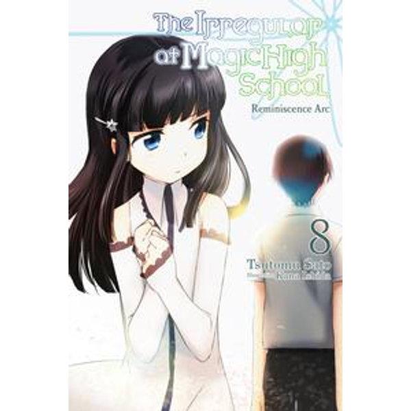 The Irregular at Magic High School, Vol. 8 (light novel) - Kana Ishida, Tsutomu Sato | Karta-nauczyciela.org