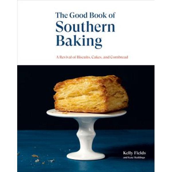 The Good Book of Southern Baking - Kelly Fields, Kate Heddings   Karta-nauczyciela.org