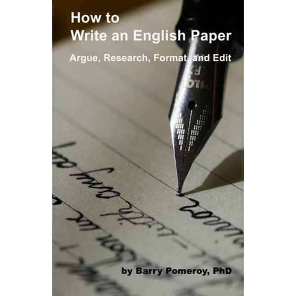 How to Write an English Paper - Barry Pomeroy   2020-eala-conference.org
