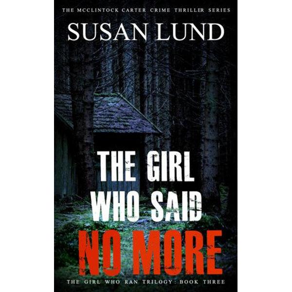 The Girl Who Said No More - Susan Lund   Karta-nauczyciela.org