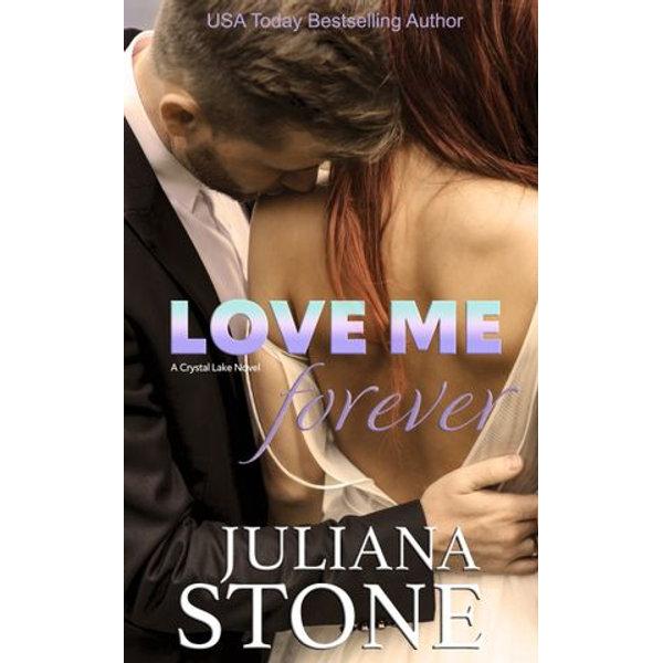 Love Me Forever - Juliana Stone   Karta-nauczyciela.org