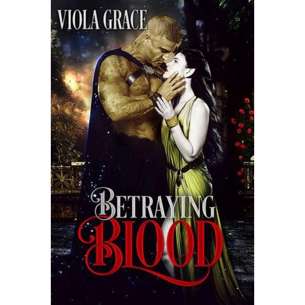 Betraying Blood - Viola Grace | Karta-nauczyciela.org