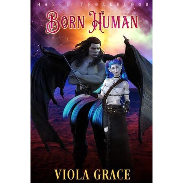 Born Human - Viola Grace | 2020-eala-conference.org