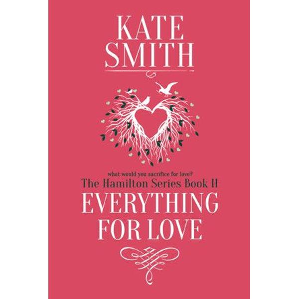 Everything For Love - Kate Smith | Karta-nauczyciela.org