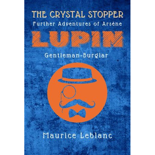 The Crystal Stopper - Maurice Leblanc   Karta-nauczyciela.org