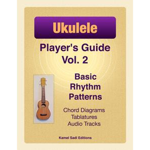 Ukulele Player's Guide Vol. 2 - Kamel Sadi | Karta-nauczyciela.org