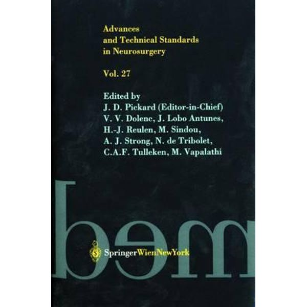 Advances And Technical Standards In Neurosurgery Vol 38