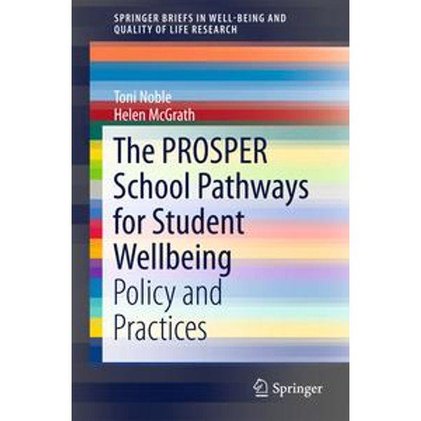 The PROSPER School Pathways for Student Wellbeing - Toni Noble, Helen McGrath | Karta-nauczyciela.org