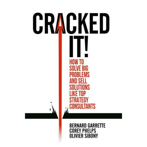Cracked it! - Bernard Garrette, Corey Phelps, Olivier Sibony   Karta-nauczyciela.org