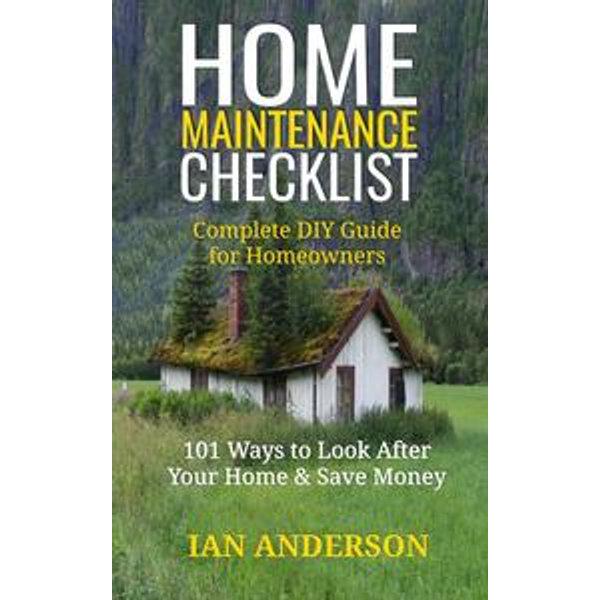 Home Maintenance Checklist - Ian Anderson   2020-eala-conference.org