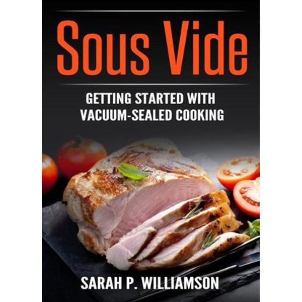 Sous Vide - Sarah P. Williamson | Karta-nauczyciela.org