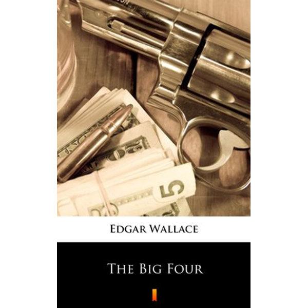 The Big Four - Edgar Wallace | Karta-nauczyciela.org