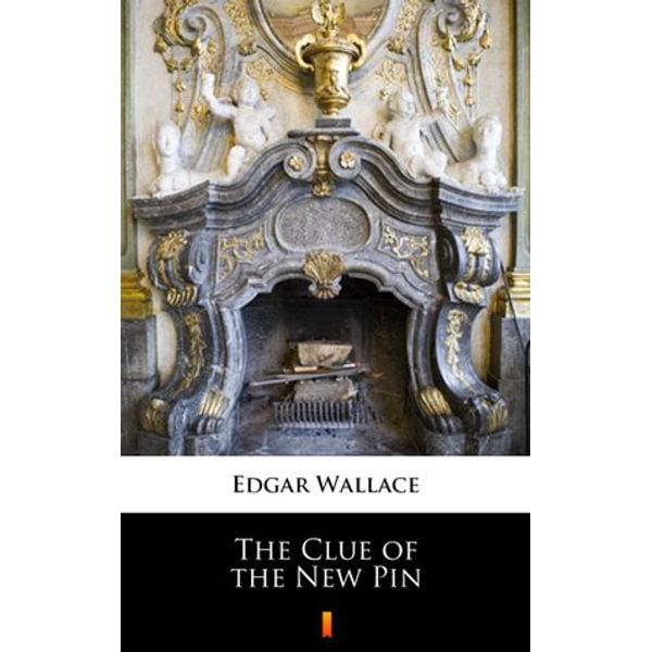 The Clue of the New Pin - Edgar Wallace | Karta-nauczyciela.org