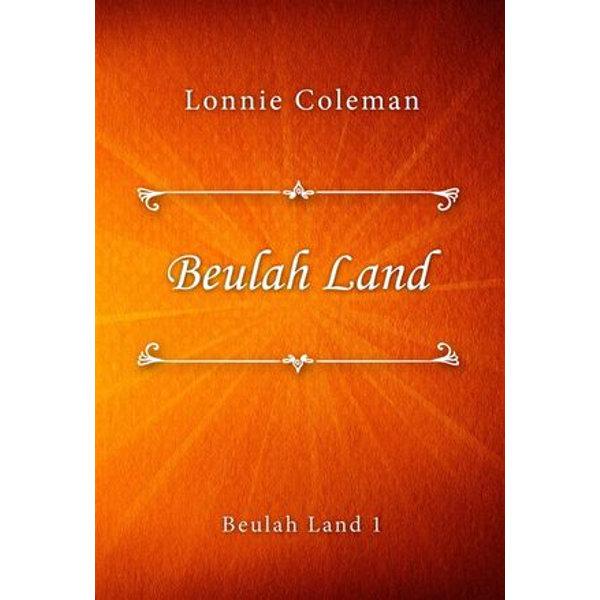 Beulah Land - Lonnie Coleman | Karta-nauczyciela.org