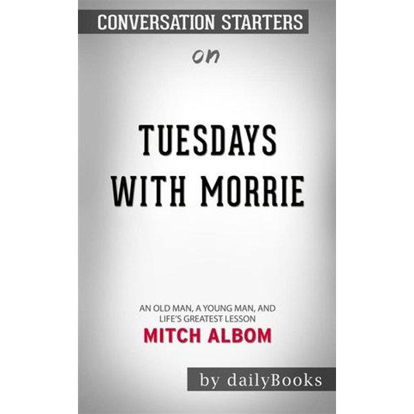 Tuesdays with Morrie - dailyBooks | Karta-nauczyciela.org