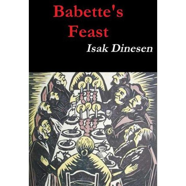 Babette's Feast - Isak Dinesen, Karen Blixen | 2020-eala-conference.org