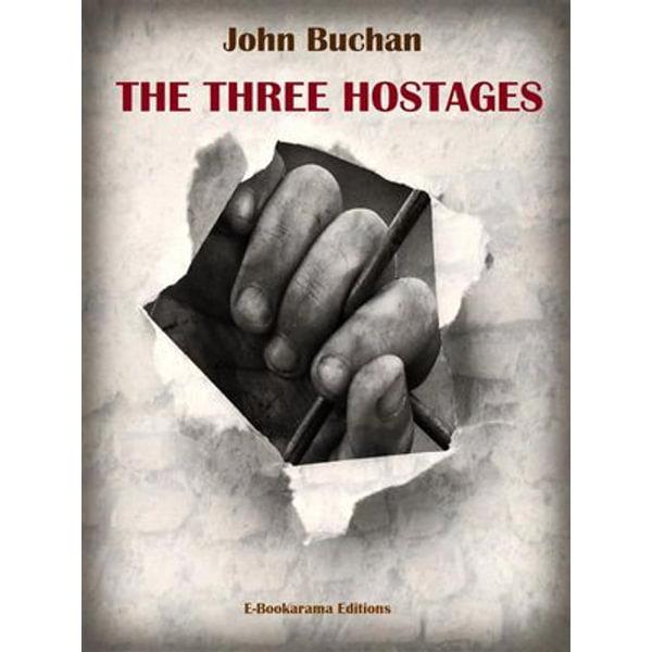 The Three Hostages - John Buchan | Karta-nauczyciela.org