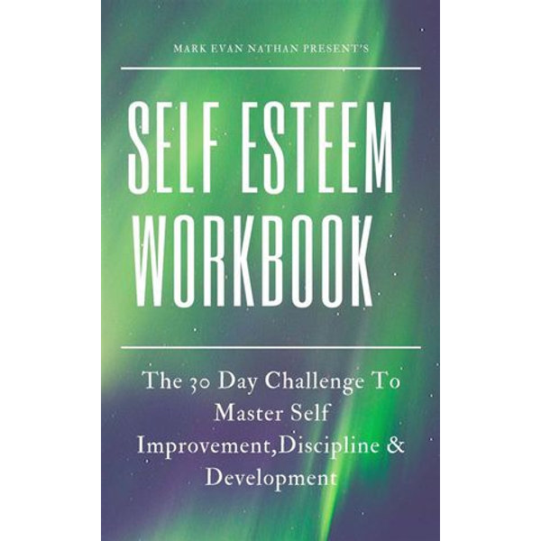 Self Esteem Workbook - Mark Evan Nathan | Karta-nauczyciela.org