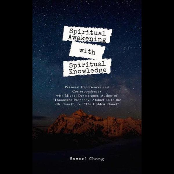 Spiritual Awakening with Spiritual Knowledge - Samuel Chong | 2020-eala-conference.org