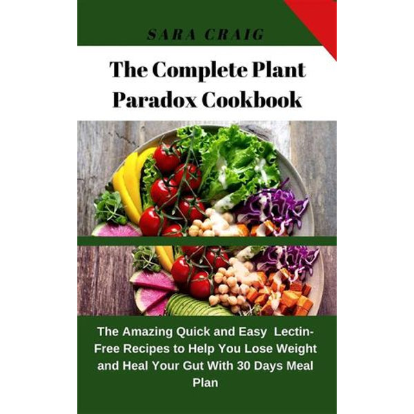 The Complete Plant Paradox Cookbook - Sara Craig   2020-eala-conference.org