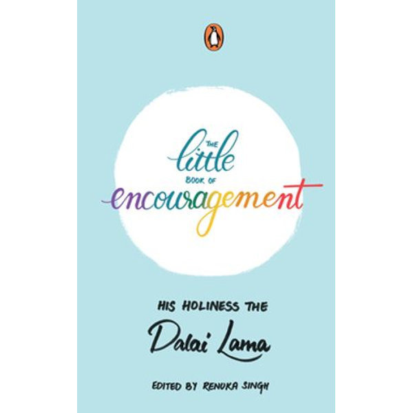 The Little Book of Encouragement - His Holiness The Dalai Lama   2020-eala-conference.org