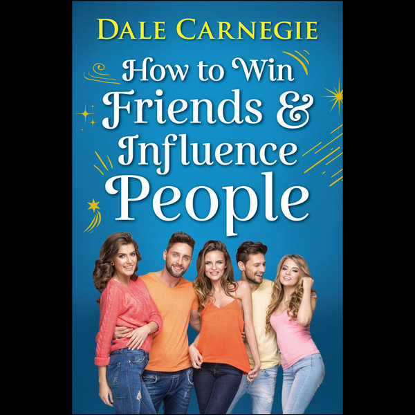 How to Win Friends and Influence People - Dale Carnegie | Karta-nauczyciela.org
