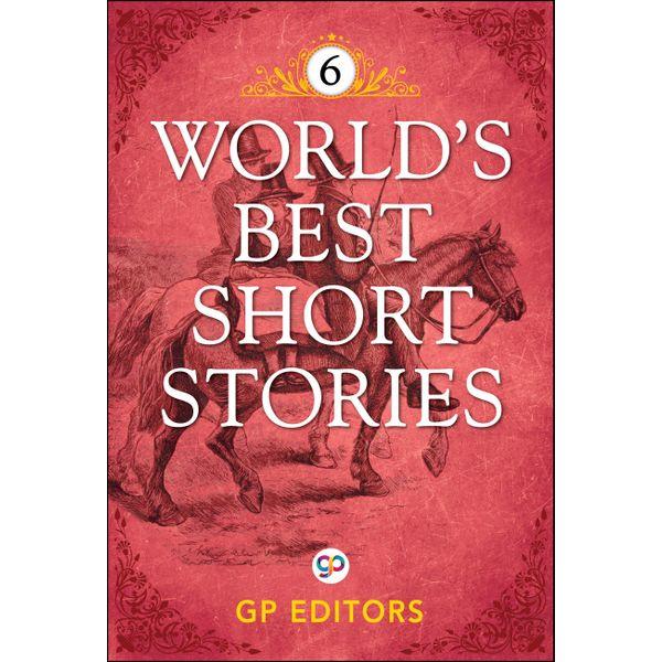 World's Best Short Stories-Vol 6 - GP Editors   Karta-nauczyciela.org