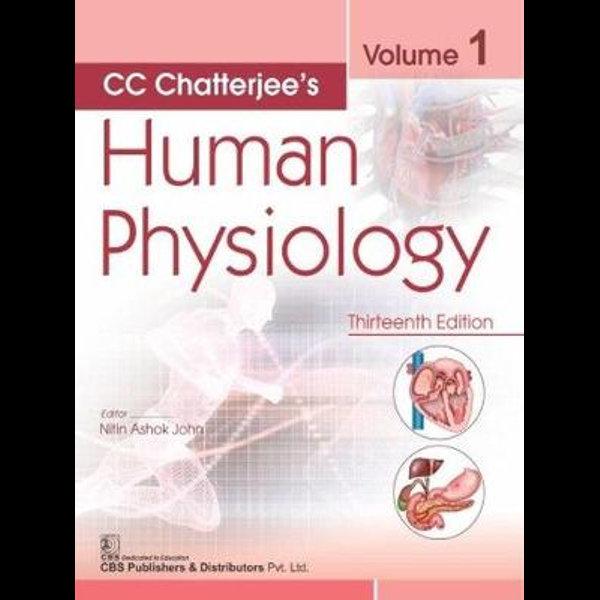 Cc Chatterjee S Human Physiology Volume 1 Cc Chatterjee S Human Physiology By Nitin Ashok John 9789388902717 Booktopia