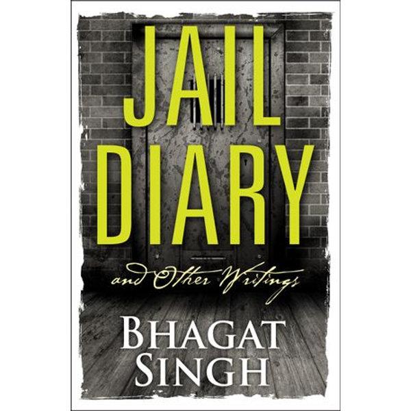 Jail Diary and Other Writings - Bhagat Singh, Digital Fire   Karta-nauczyciela.org