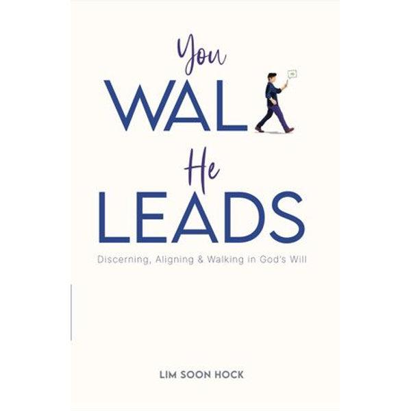 You Walk, He Leads - Soon-Hock Lim   Karta-nauczyciela.org