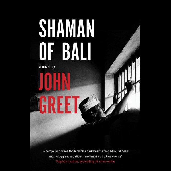 Shaman of Bali - John Greet | 2020-eala-conference.org