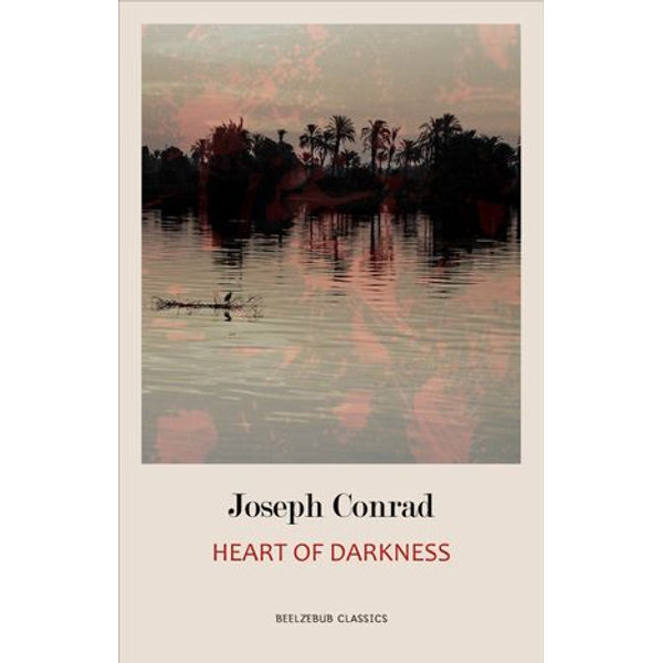 Heart of Darkness - Joseph Conrad | 2020-eala-conference.org