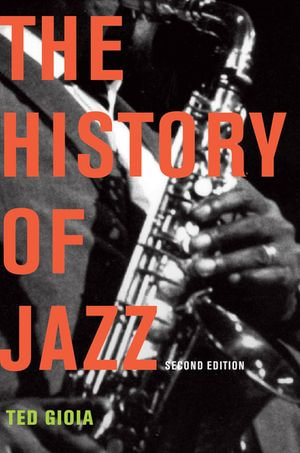 Ebook The History Of Jazz By Ted Gioia