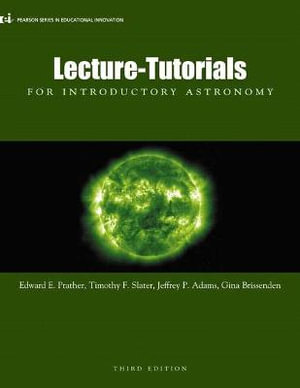 Lecture Tutorials For Introductory Astronomy Pearson Series In Educational Innovation By Edward Prather 9780321820464 Booktopia