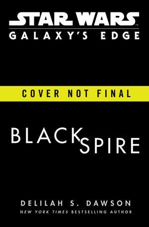 Galaxy S Edge Black Spire Star Wars Ebook By Delilah S Dawson 9780593128398 Booktopia