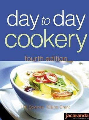 Day To Day Cookery 4th Edition By I M Downes 9780701636210 Booktopia