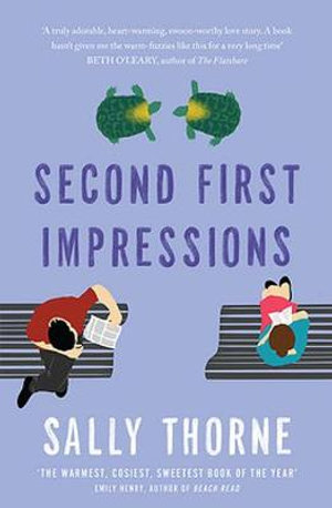 Second First Impressions - Sally Thorne
