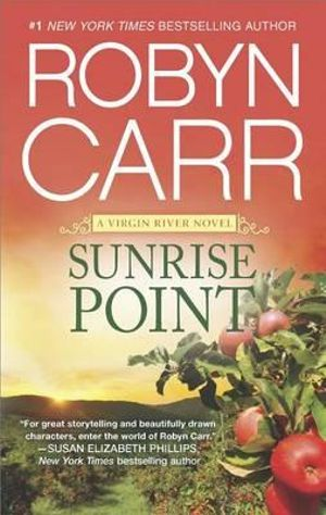 Sunrise Point, Virgin River by Robyn Carr | 9780778319146 | Booktopia