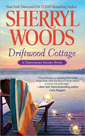 Driftwood Cottage, Chesapeake Shores Series : Book 5 by Sherryl Woods |  9780778329473 | Booktopia
